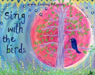 sing with the birds